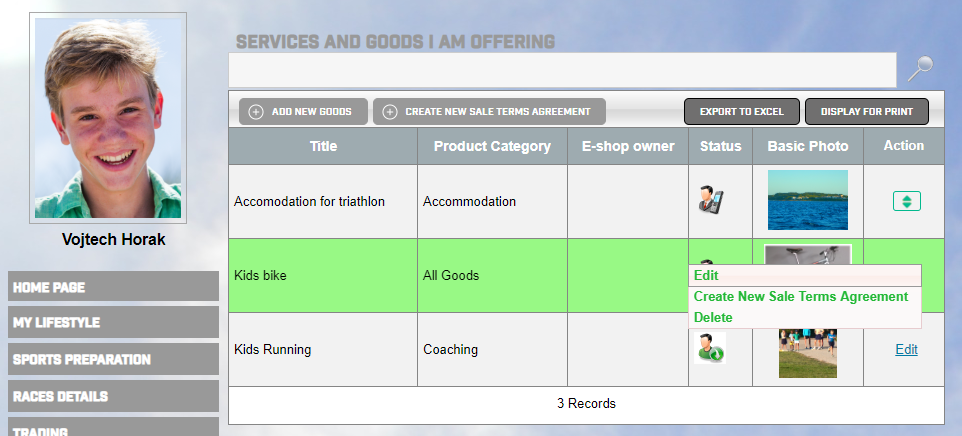 An athlete trading feature gives the tools how to administrate the goods and services for each athlete.